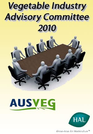 Vegetable Industry Advisory Committee 2010